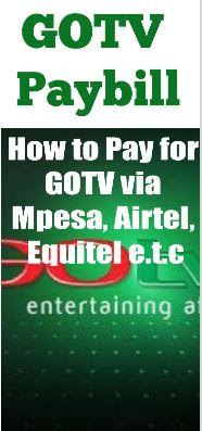 GOTV Paybill | How to Pay GOTV Via Mpesa, Airtel, USSD, KCB